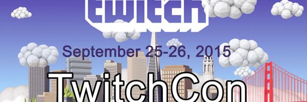 Who's Ready For Twitchcon This September