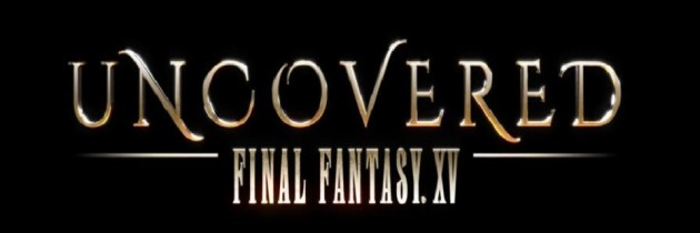 Photos From The Uncovered: Final Fantasy XV Event