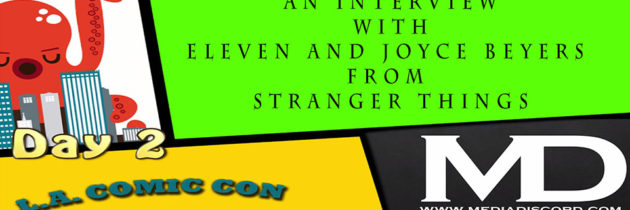 Eleven and Joyce Beyers from Stranger Things Interview – Stan Lee's LA Comic Con