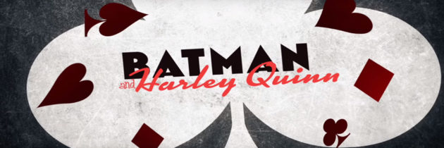 Batman And Harley Quinn Review (Spolier Free)