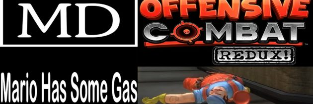 Offensive Combat Redux! – Mario Has Some Gas