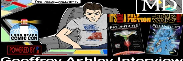 Geoffrey Ashley Interview – Creator and Writer of Frontiers