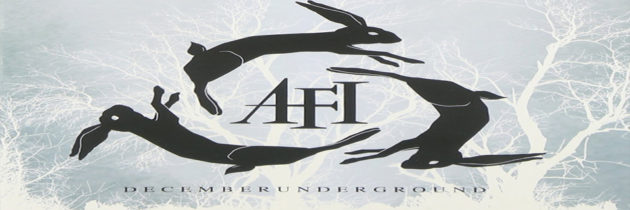 Media Monday – AFI: Decemberunderground