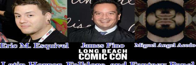 Latin Horror, Folklore and Fantasy Panel – Long Beach Comic Con 2018