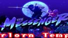 Forlorn Temple – The Messenger Gameplay