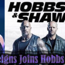 Roman Reigns Joining Hobbs And Shaw Is A Great Move