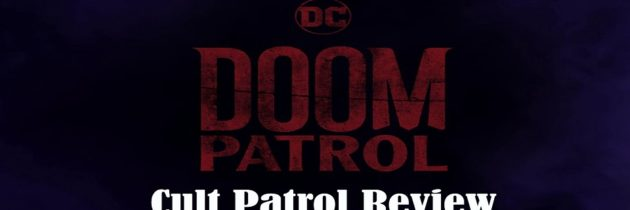 DC Time – Episode 4 – Doom Patrol Review | DC Universe