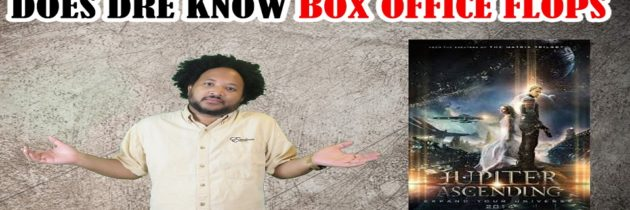 Box Office Flops – Does Dre Know?