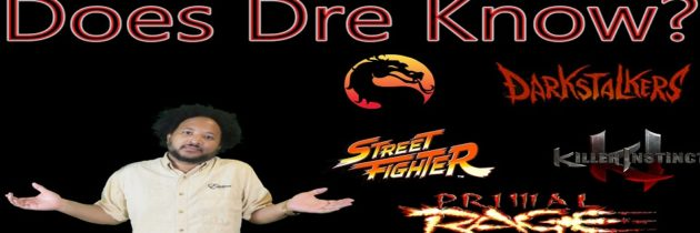 Fighting Game Characters – Does Dre Know?